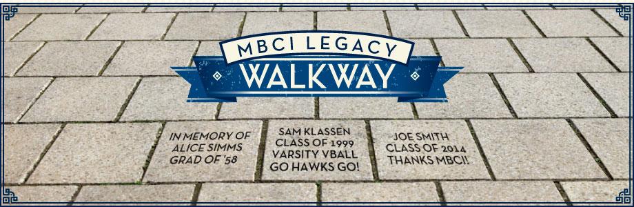 MBCI Legacy Walkway
